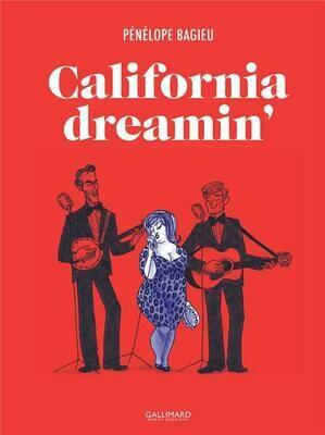 Bagieu Pénélope, California dreamin'