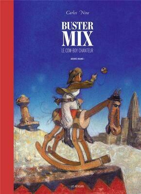 Carlos Nine, Buster Mix ; le cow-boy enchanteur