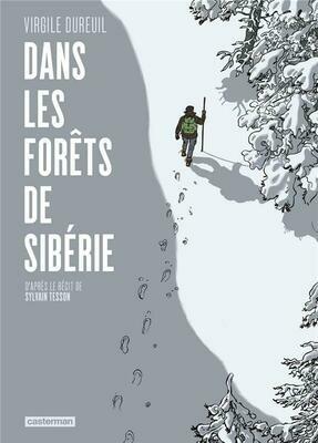 Dureuil Virgile, Tesson S, Dans les forêts de Sibérie