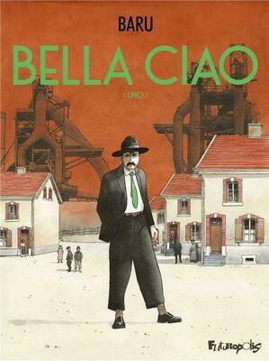 Baru, Bella Ciao (Uno)