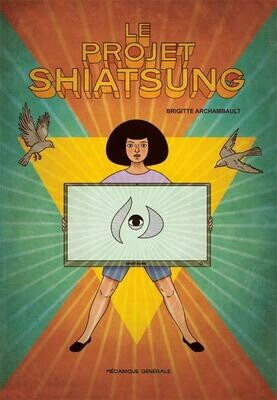 Archambault Brigitte, Le projet Shiatsung