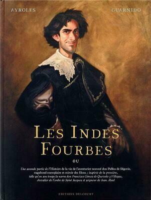 Ayrolles, Guarnido, Les Indes fourbes
