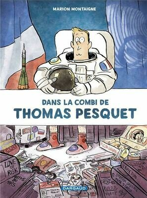 Montaigne Marion, Dans la combi de Thomas Pesquet