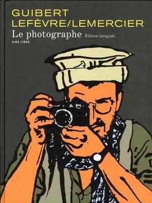 Guibert, Lefèvre, Lemercier, Le photographe ; intégrale
