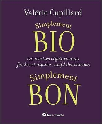 CUPILLARD Valérie, Simplement BIO, simplement BON