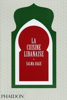 HAGE Salma, La cuisine libanaise