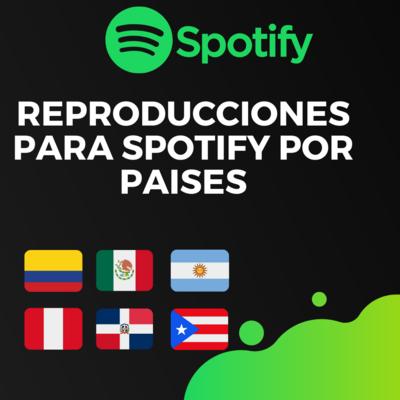 Reproducciones para Spotify Por Paises