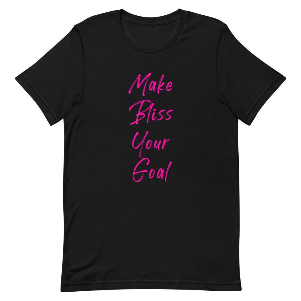 Make Bliss Your Goal T Shirt