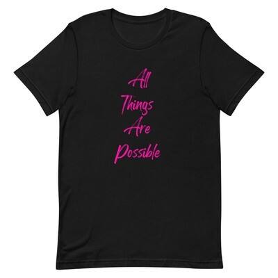 All Things Are Possible T-Shirt