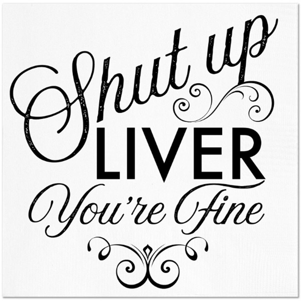 Shut Up Liver Napkins