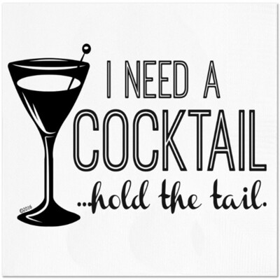 I Need a Cocktail Napkins