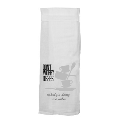 Don't Worry Dishes Flour Towel