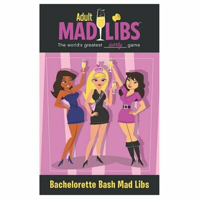 Bachelorette Bash Adult Mad Libs
