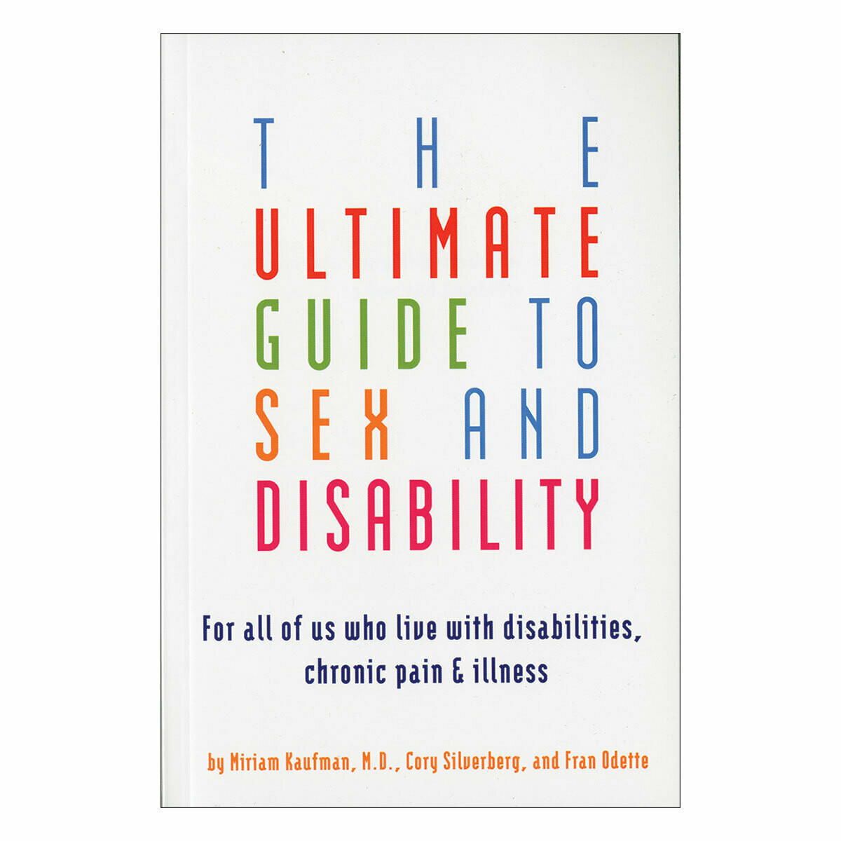 Ultimate Guide to Sex and Disability