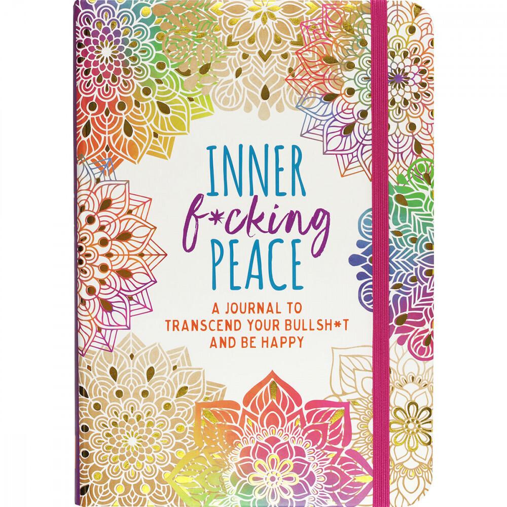 Inner F*cking Peace Journal