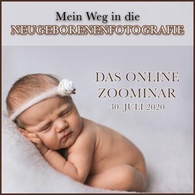 Aufzeichnung Zoominar - Der Weg in die Neugeborenenfotografie