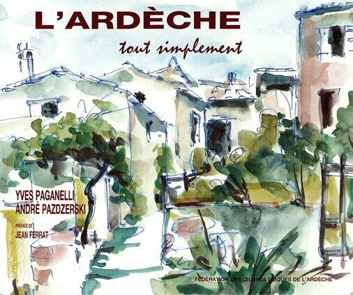 L'Ardèche tout simplement