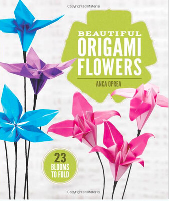 ORIGAMI FLOWERS - Autora: Anca Oprea