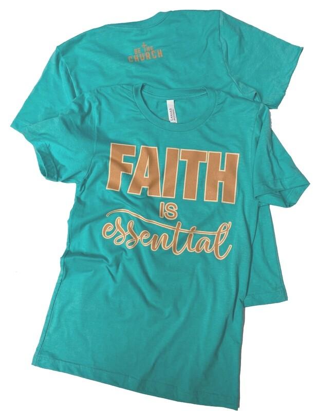 Green Faith Is Essential  Heather Sea Green BellaCanvas