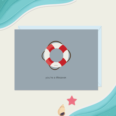 You're A Lifesaver Card