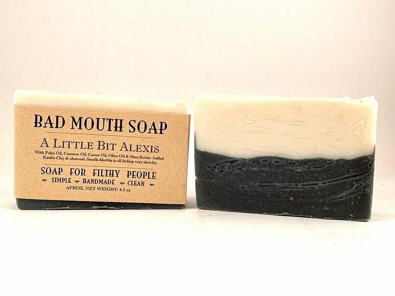 A Little Bit Alexis - Bad Mouth Soap