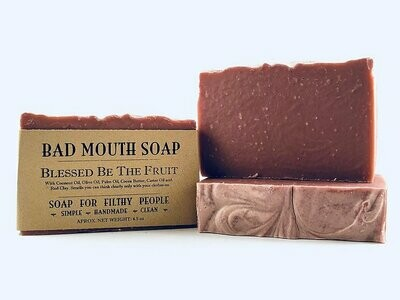 Blessed Be The Fruit - Bad Mouth Soap