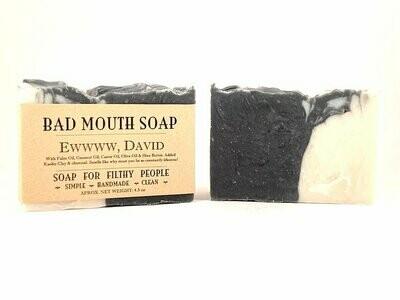 Ew, David - Bad Mouth Soap