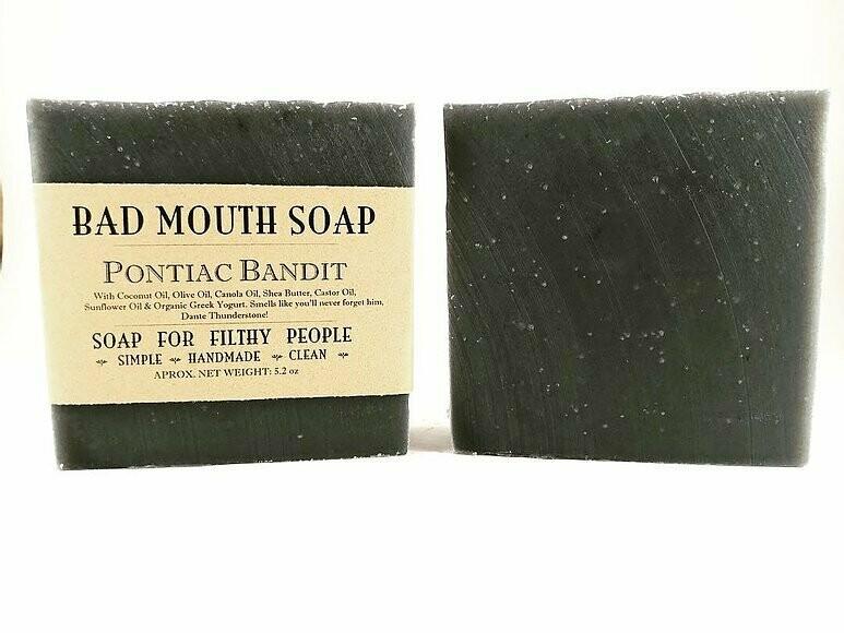 Pontiac Bandit - Bad Mouth Soap
