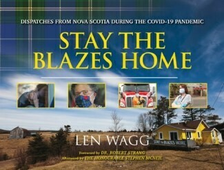 Stay The Blazes Home-Len Wagg