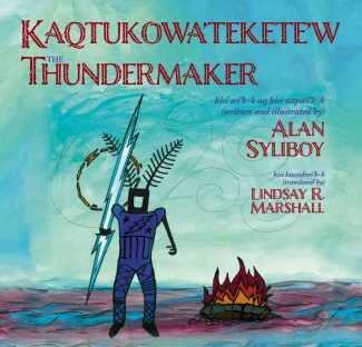 Thundermaker- Alan Syliboy