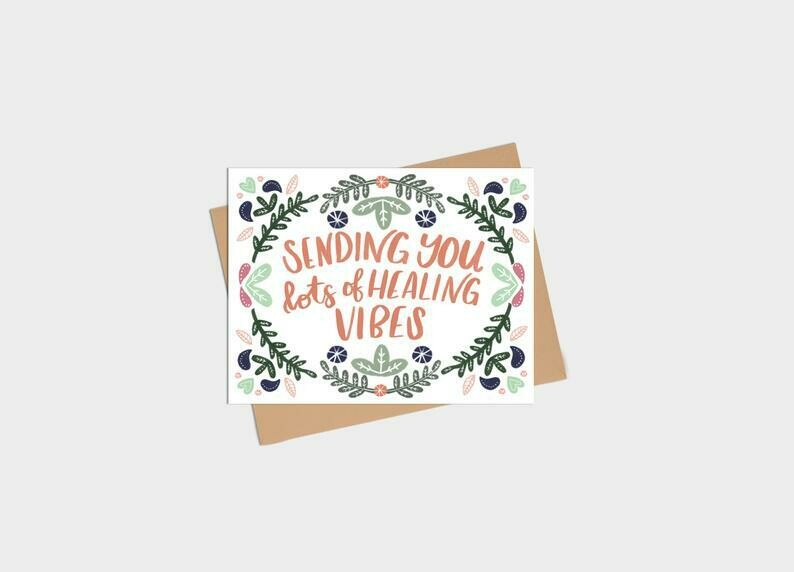 Sending Healing Vibes - Kim Roach Designs