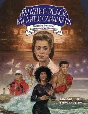 Amazing Black Atlantic Canadians