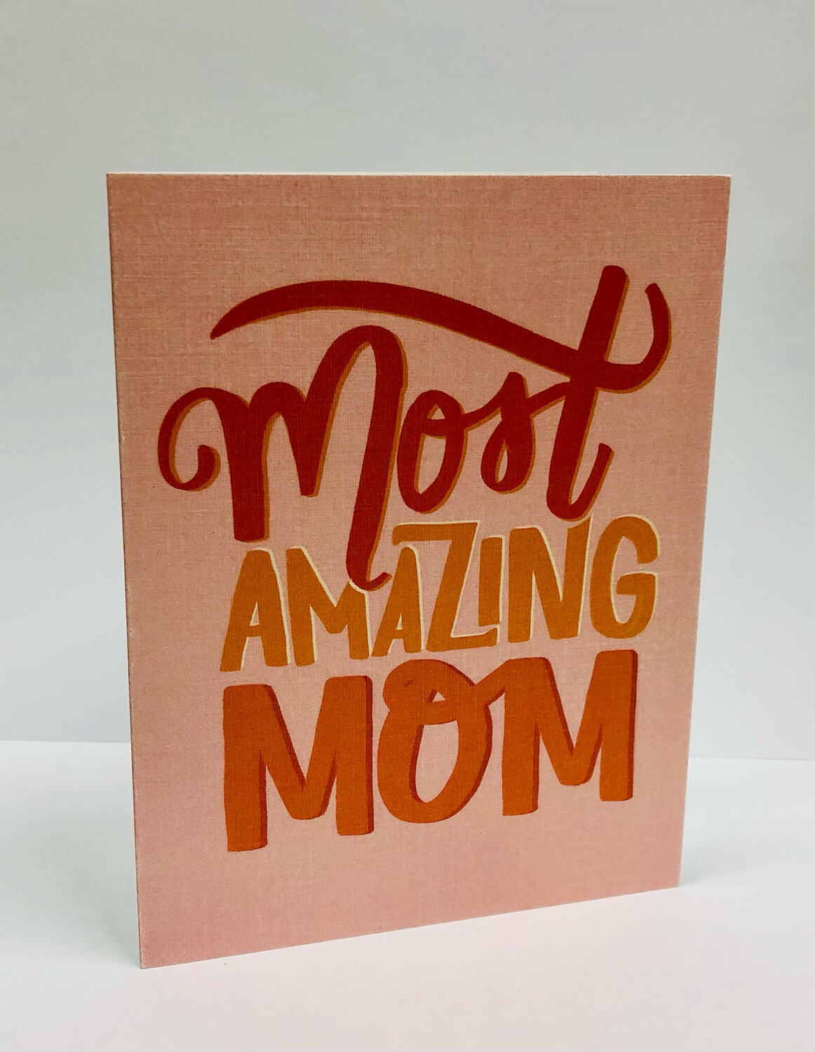 Most Amazing Mom Card