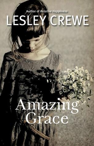 Amazing Grace, Lesley Crewe