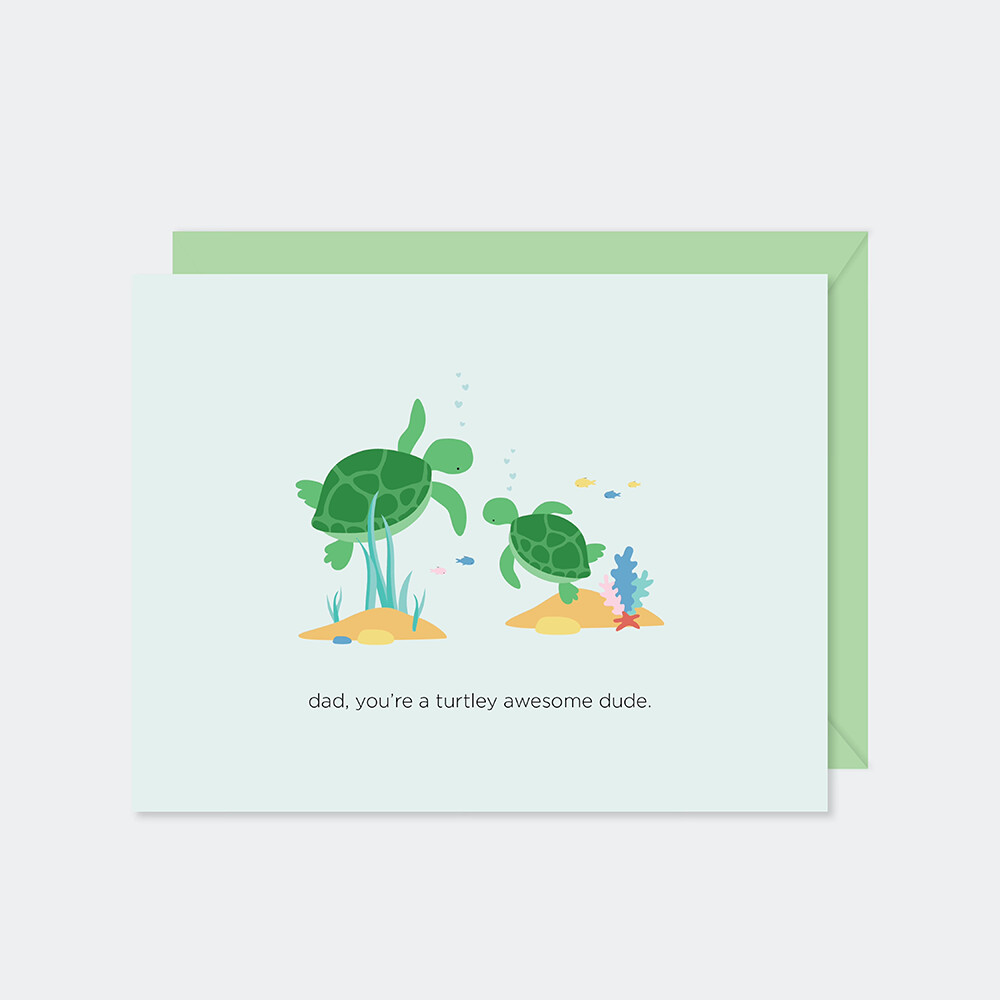 You're Turtley Awesome, Dad Card