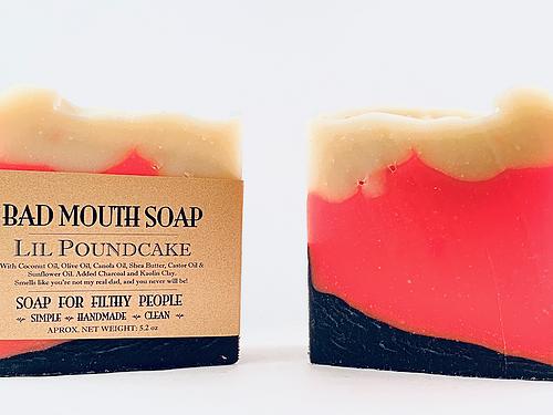 Lil Pound Cake - Bad Mouth Soap