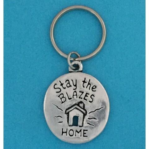 Stay The Blazes Home Keychain- Basic Spirit