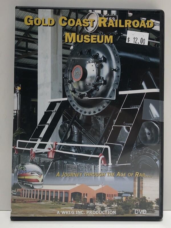 Gold Coast Railroad Museum DVD