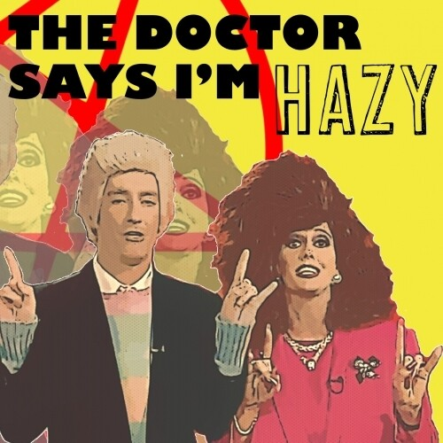 Mobtown - The Doctor Says I'm Hazy