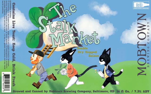 Mobtown - The Stalk Market