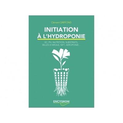 Encygrow - Initation à l'hydroponie