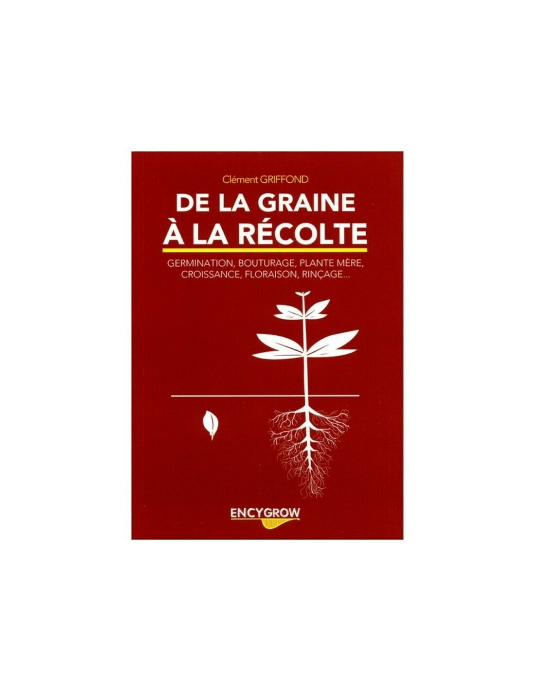 Encygrow - De la graine à la plante