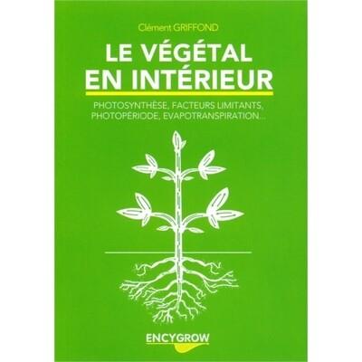 Encygrow - Le végétal en intérieur