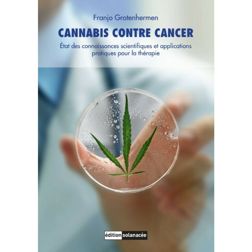 Edition Solanacée - Cannabis contre cancer