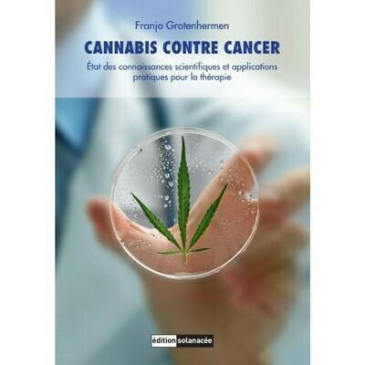 Edition Solanacée - Cannabis contre cancer