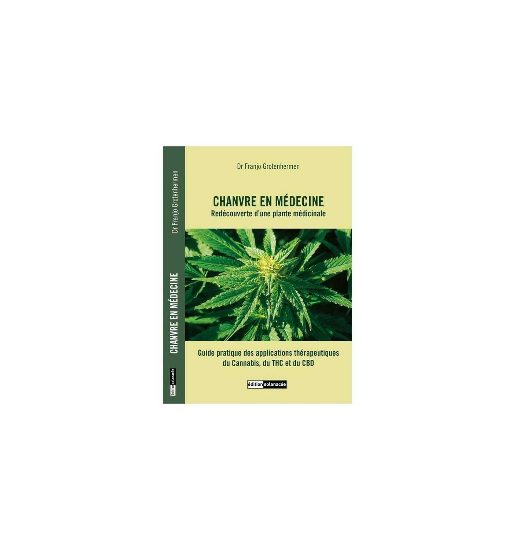 Edition Solanacée - Chanvre en médecine