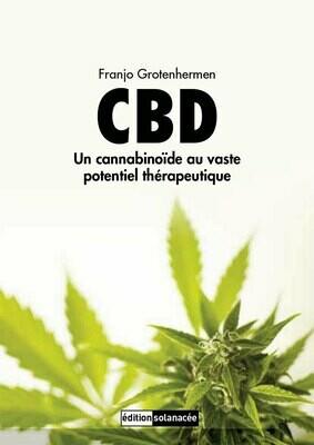 Edition solanacée -  CBD Un cannabinoïde au vaste potentiel thérapeutique
