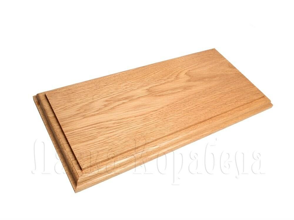 Oak base 290x140x18мм
