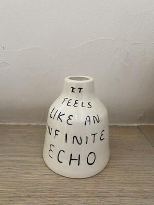 It feels like an infinite echo