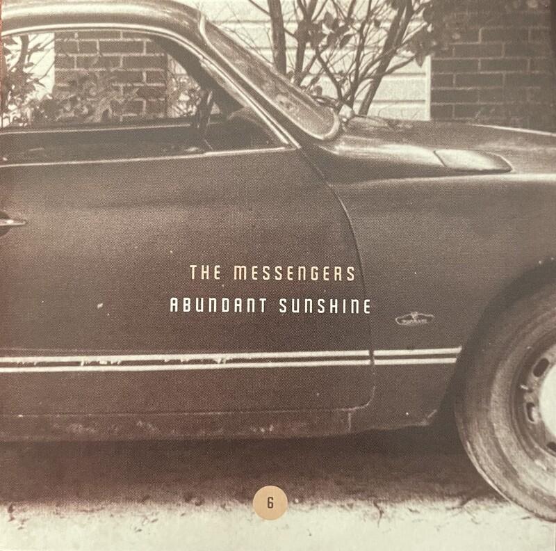 THE MESSENGERS / Abundant Sunshine